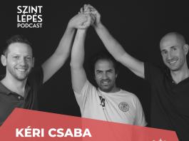 Szintlépés Podcast #04 - Kéri Csaba HaverVagy